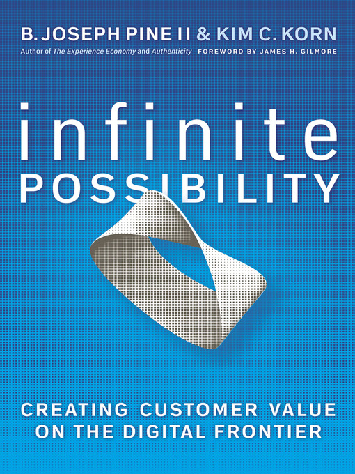 Title details for Infinite Possibility by B. Joseph Pine II - Available