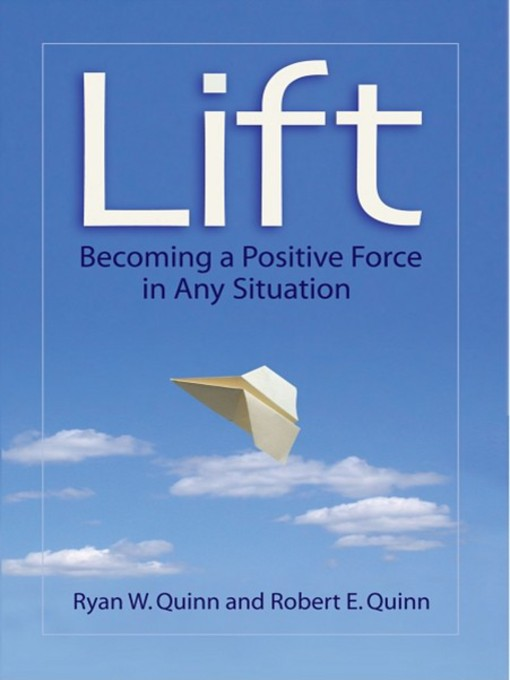 Lift Becoming a Positive Force in Any Situation