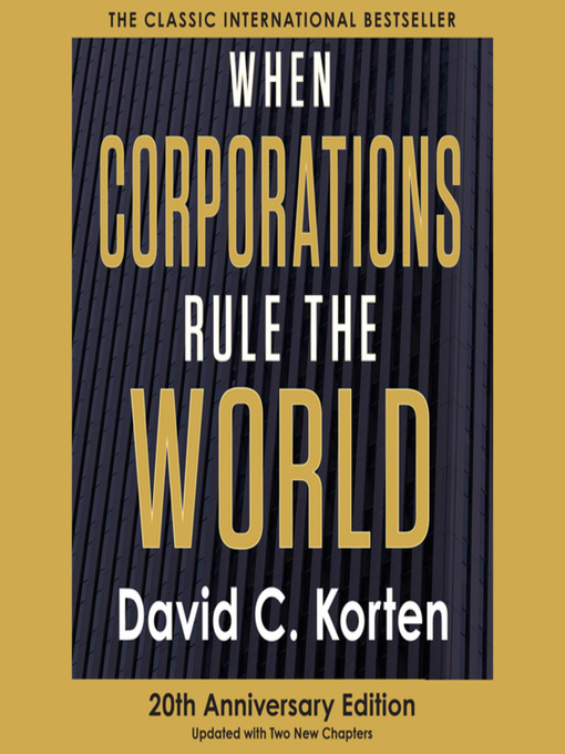 an analysis of david kortens book when corporations rule the world (posted from mrsourcingcom) efficient procurement techniques matching variety of details systems and variety of developers image by david t jones this is figure three from saarinen and vesalainen (1994.