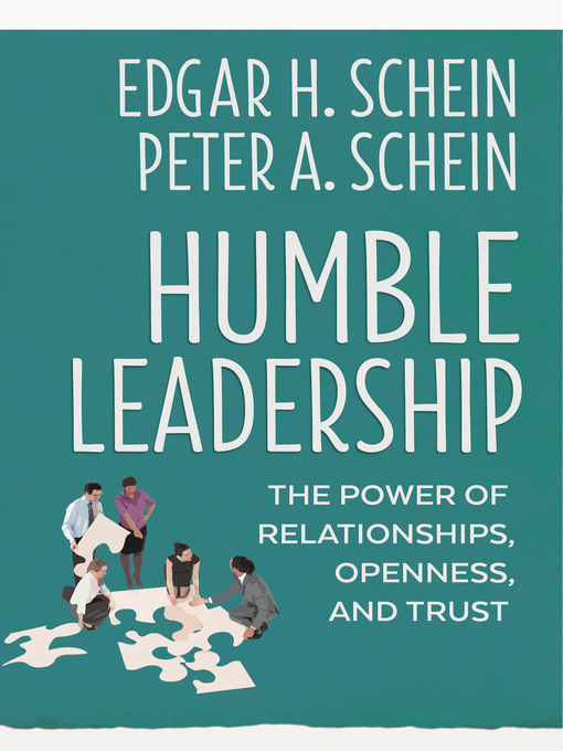 Title details for Humble Leadership by Edgar H. Schein - Available