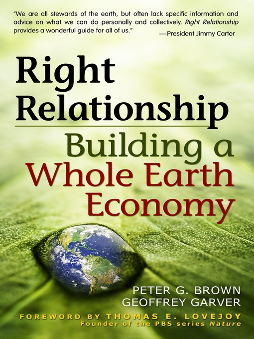 Right Relationship Building a Whole Earth Economy