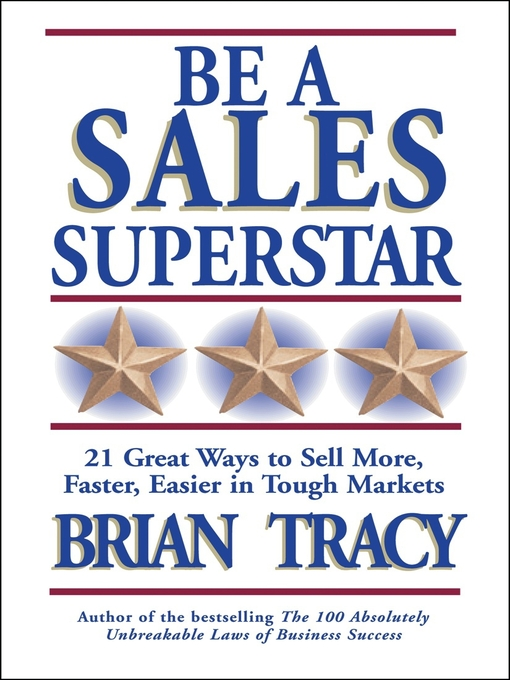 Title details for Be a Sales Superstar by Brian Tracy - Wait list