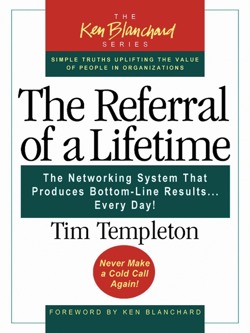 Title details for The Referral of a Lifetime by Timothy L. Templeton - Available