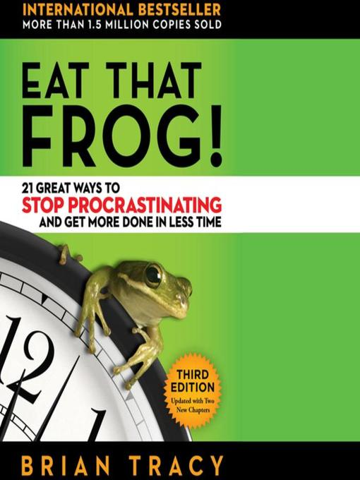 Title details for Eat That Frog! by Brian Tracy - Wait list