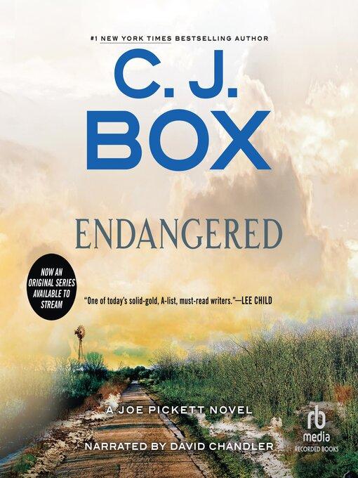 Title details for Endangered by C. J. Box - Wait list