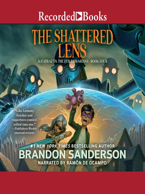 Title details for Alcatraz Versus the Shattered Lens by Brandon Sanderson - Available