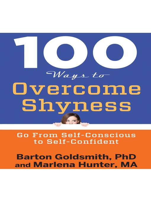 Title details for 100 Ways to Overcome Shyness by Barton Goldsmith - Available
