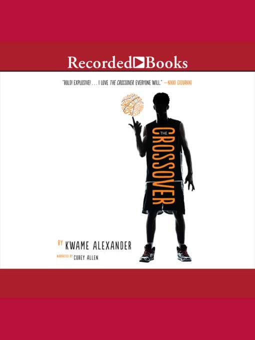 Title details for The Crossover by Kwame Alexander - Wait list
