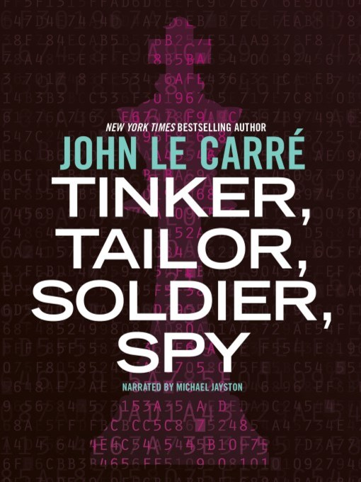 Title details for Tinker, Tailor, Soldier, Spy by John le Carre - Available
