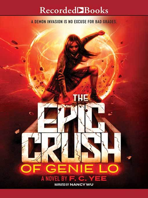 Title details for The Epic Crush of Genie Lo by F.C. Yee - Available