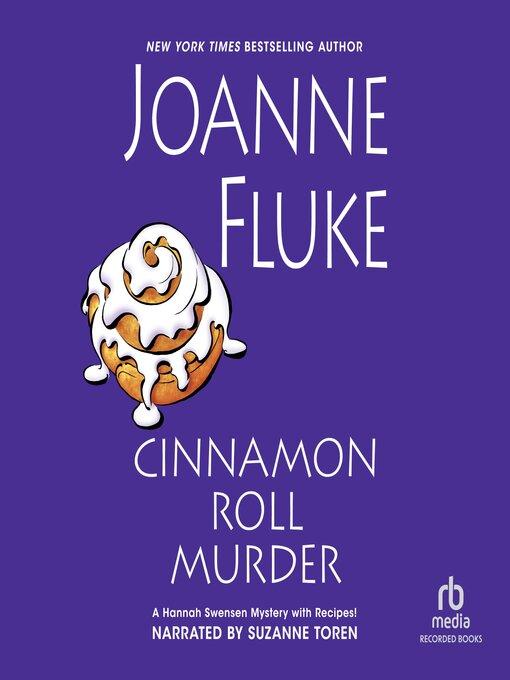 Title details for Cinnamon Roll Murder by Joanne Fluke - Wait list