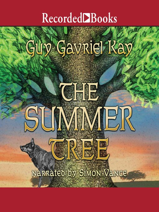 Title details for The Summer Tree by Guy Gavriel Kay - Wait list