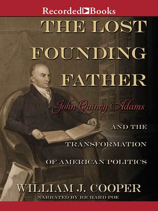 Title details for The Lost Founding Father by William J. Cooper - Wait list