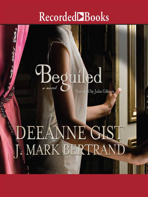 Title details for Beguiled by Deeanne Gist - Available