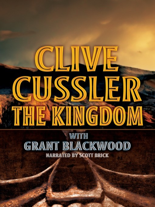 Title details for The Kingdom by Clive Cussler - Available