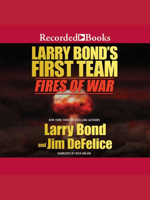 Title details for Fires of War by Larry Bond - Available