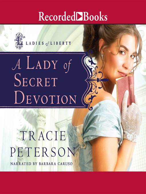 Title details for A Lady of Secret Devotion by Tracie Peterson - Available