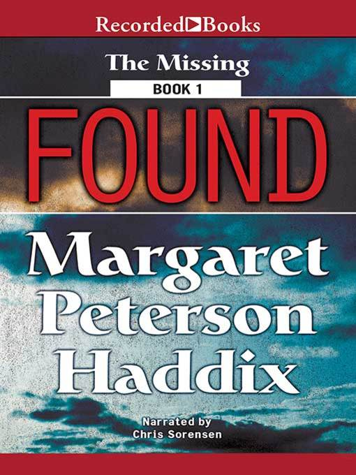 Title details for Found by Margaret Peterson Haddix - Available