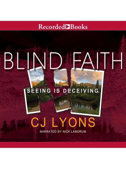 Title details for Blind Faith by C.J. Lyons - Available