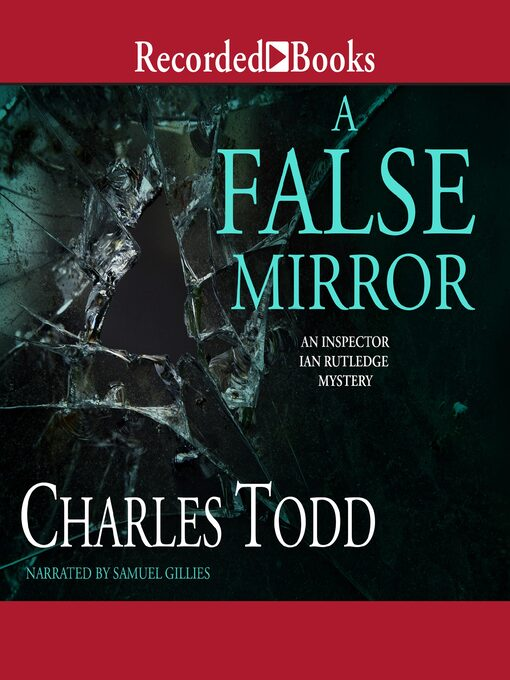 Title details for A False Mirror by Charles Todd - Wait list
