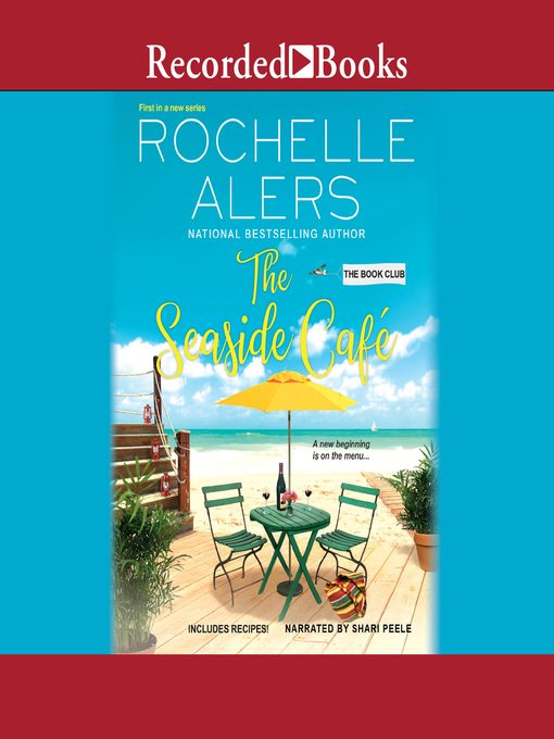 Title details for The Seaside Cafe by Rochelle Alers - Wait list