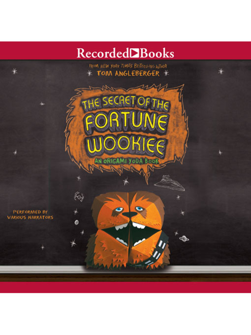 Title details for The Secret of the Fortune Wookiee by Tom Angleberger - Wait list