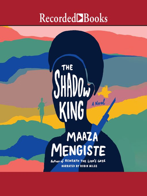 Title details for The Shadow King by Maaza Mengiste - Wait list