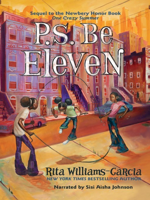 Title details for P.S. Be Eleven by Rita Williams-Garcia - Wait list