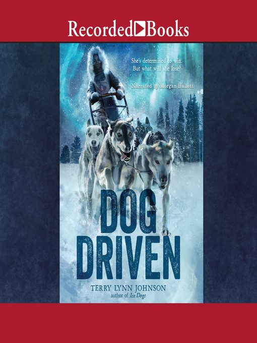 Title details for Dog Driven by Terry Lynn Johnson - Wait list