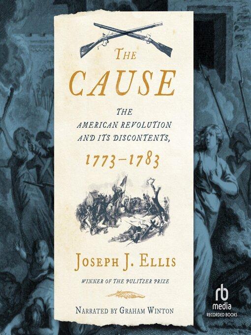 Title details for The Cause by Joseph J. Ellis - Wait list