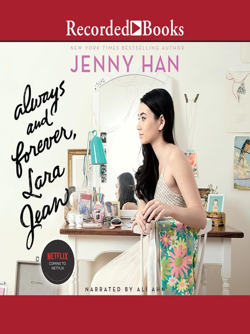 Title details for Always and Forever, Lara Jean by Jenny Han - Available