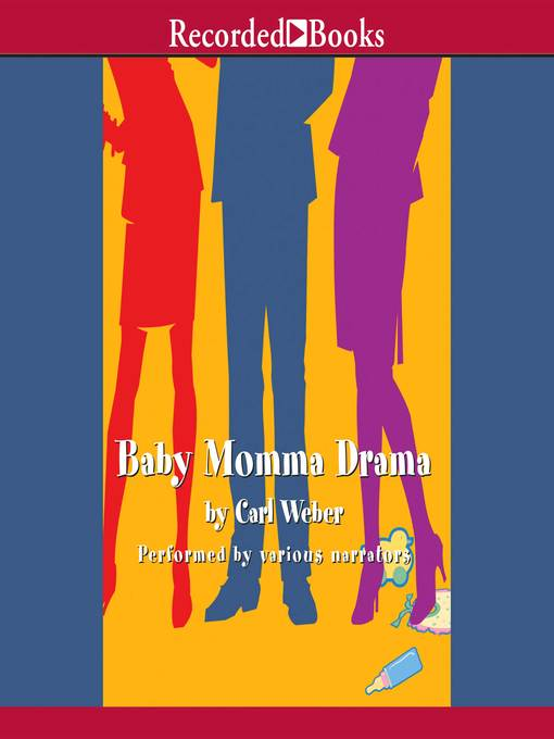 Title details for Baby Momma Drama by Carl Weber - Wait list
