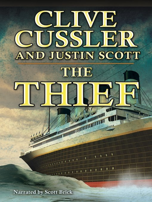 Title details for The Thief by Clive Cussler - Available