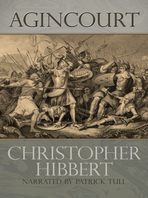 Title details for Agincourt by Christopher Hibbert - Available