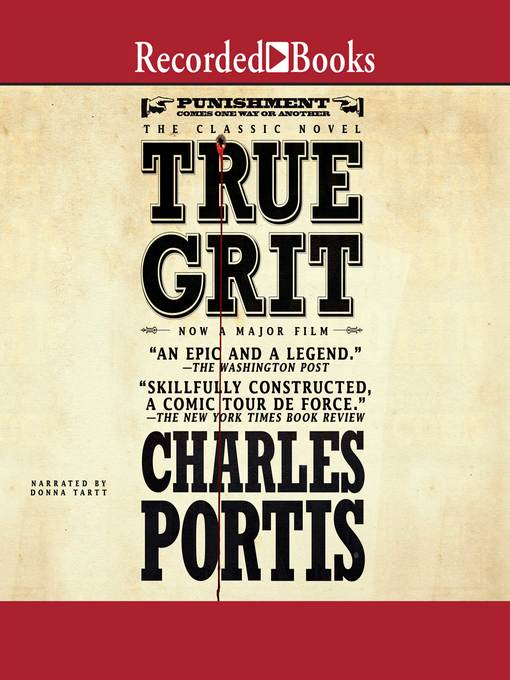 Title details for True Grit by Charles Portis - Wait list