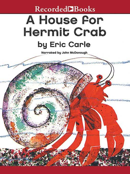 Title details for A House for Hermit Crab by Eric Carle - Available