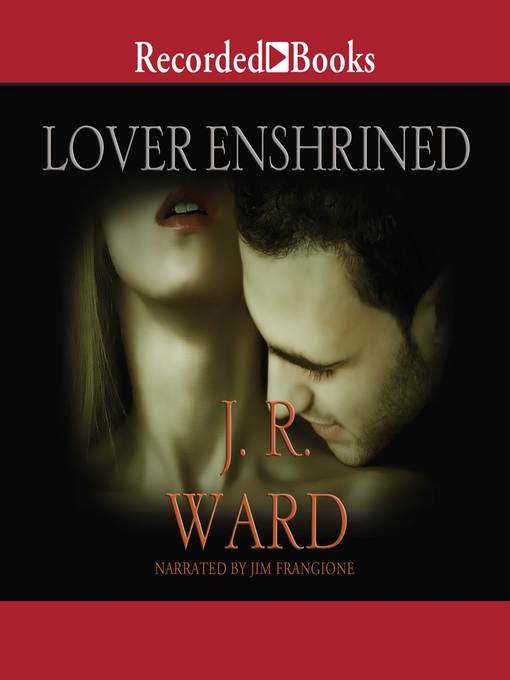 Title details for Lover Enshrined by J. R. Ward - Wait list