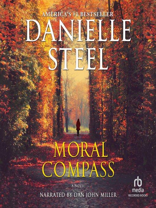 Title details for Moral Compass by Danielle Steel - Wait list