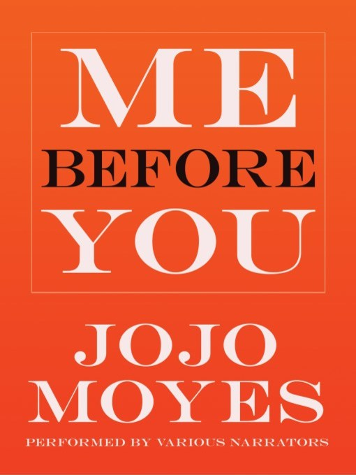Title details for Me Before You by Jojo Moyes - Available