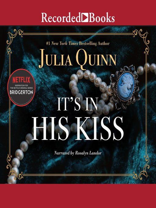Title details for It's in His Kiss by Julia Quinn - Available