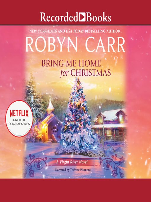 Title details for Bring Me Home for Christmas by Robyn Carr - Wait list