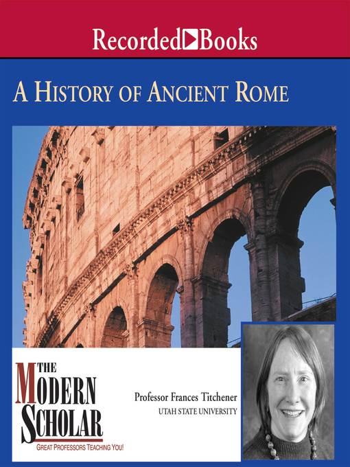 Title details for A History of Ancient Rome by Frances B. Titchener - Wait list