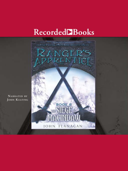 Title details for The Siege of Macindaw by John A. Flanagan - Wait list