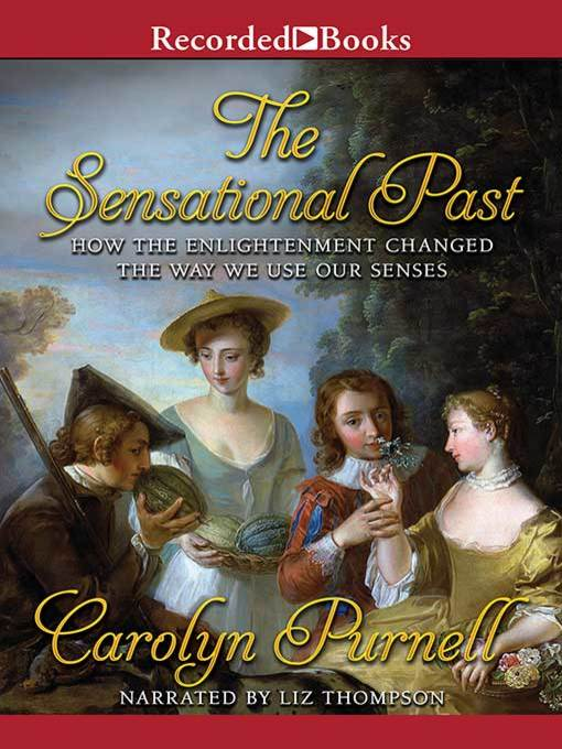 Title details for The Sensational Past by Carolyn Purnell - Available