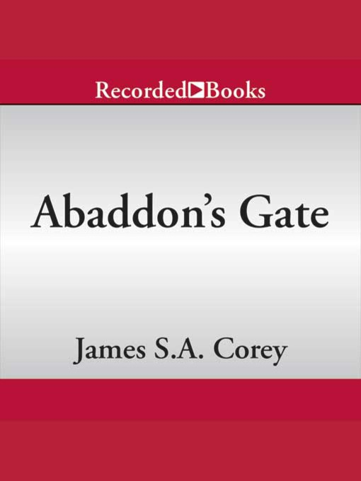 Title details for Abaddon's Gate by James S. A. Corey - Wait list