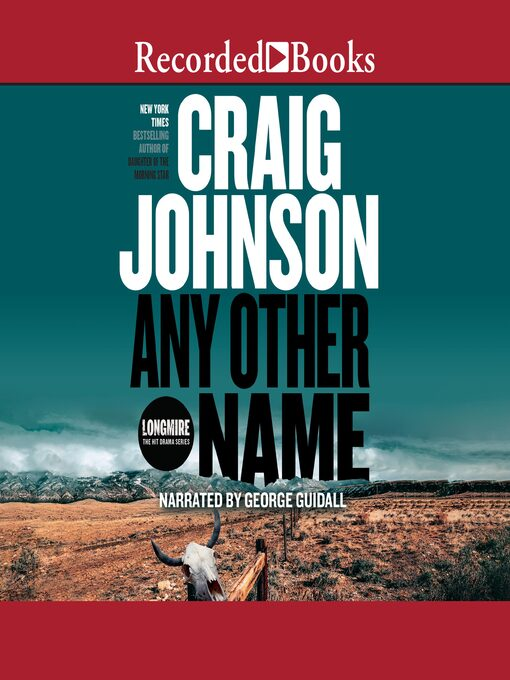 Title details for Any Other Name by Craig Johnson - Available