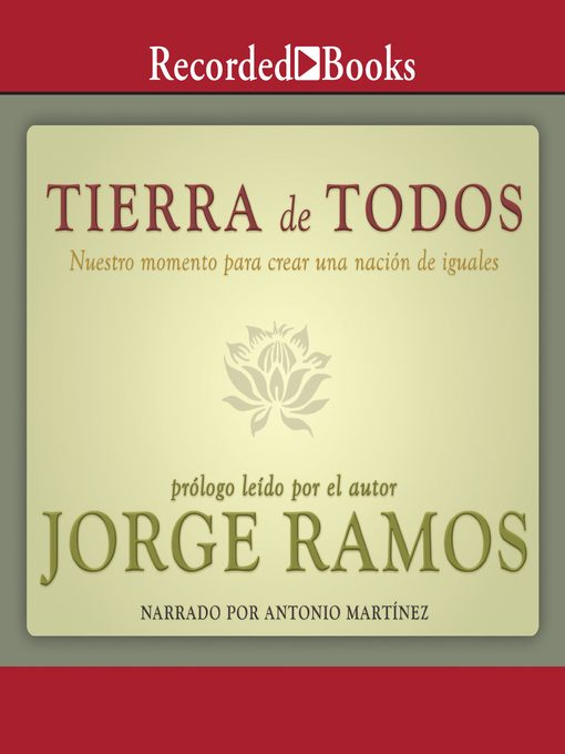 Title details for Tierra de todos by Jorge Ramos - Available