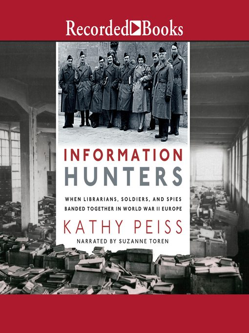 Title details for Information Hunters by Kathy Peiss - Available
