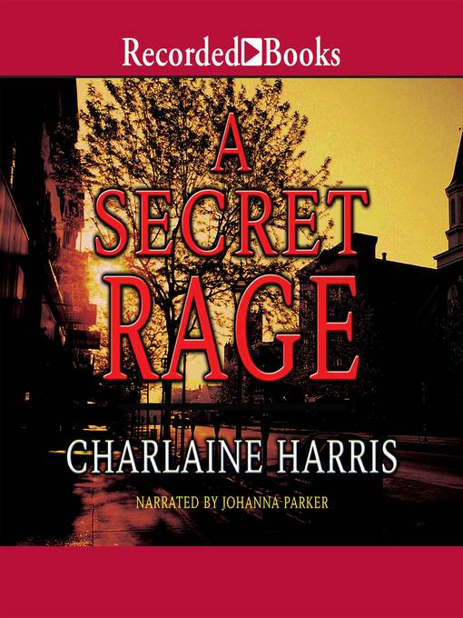 Title details for A Secret Rage by Charlaine Harris - Available