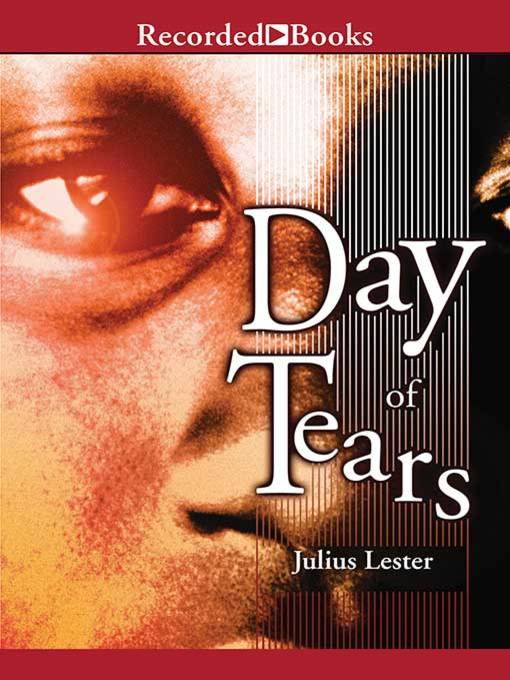 Title details for Day of Tears by Julius Lester - Wait list